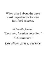 when asked about the three most important factors for fast food success