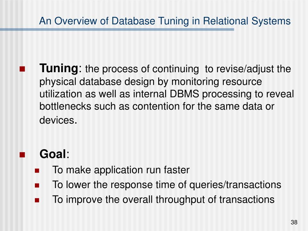 An Overview of Database Tuning in Relational Systems
