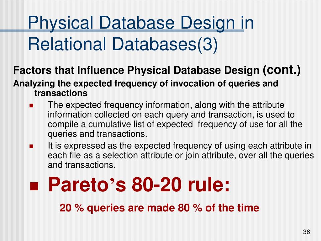Physical Database Design in Relational Databases(3)