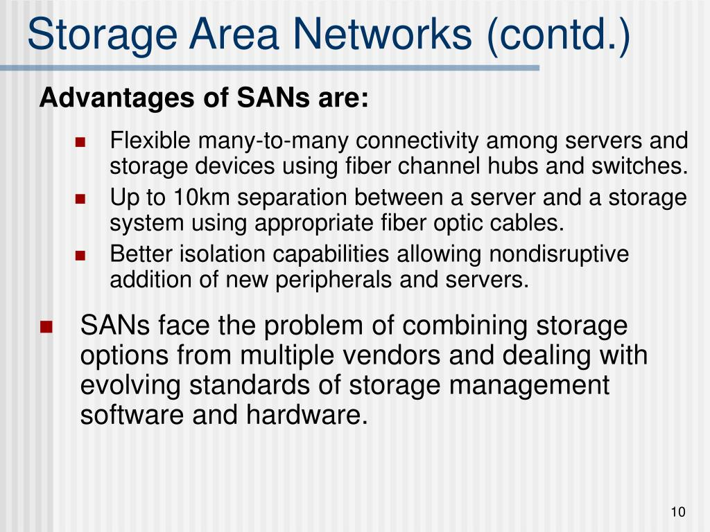 Storage Area Networks (contd.)