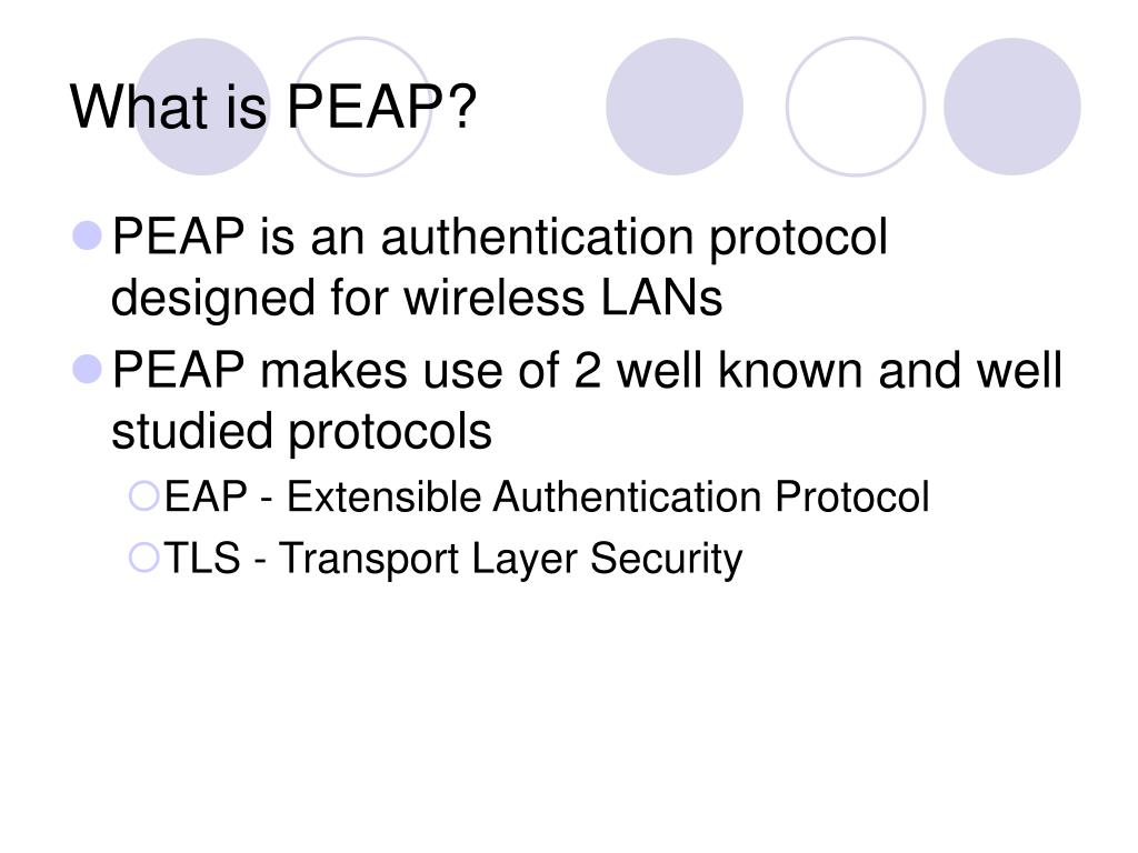 What is PEAP?