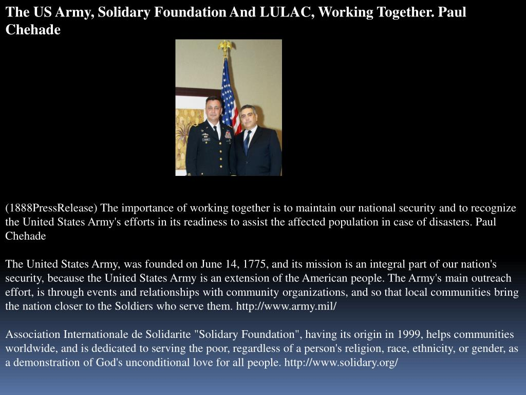 The US Army, Solidary Foundation And LULAC, Working Together. Paul Chehade
