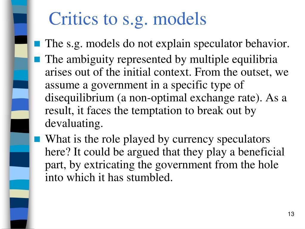Critics to s.g. models