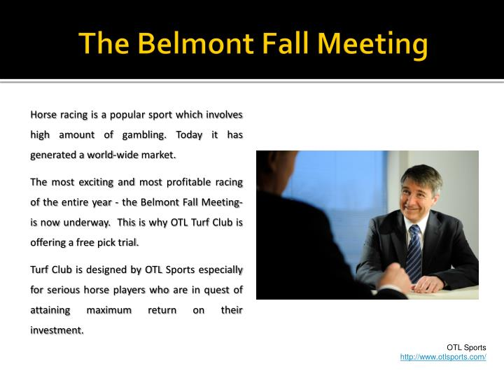 The belmont fall meeting