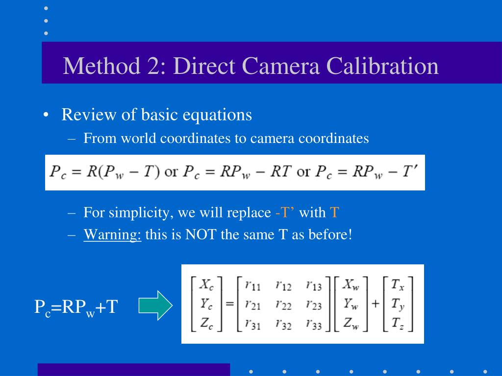 Method 2: Direct Camera Calibration