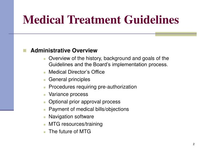 Medical treatment guidelines l.jpg