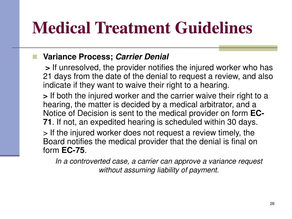 Medical Treatment Guidelines