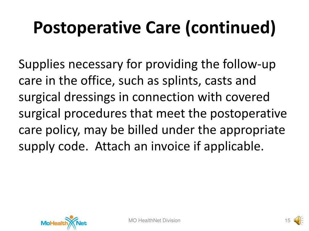 Postoperative Care (continued)