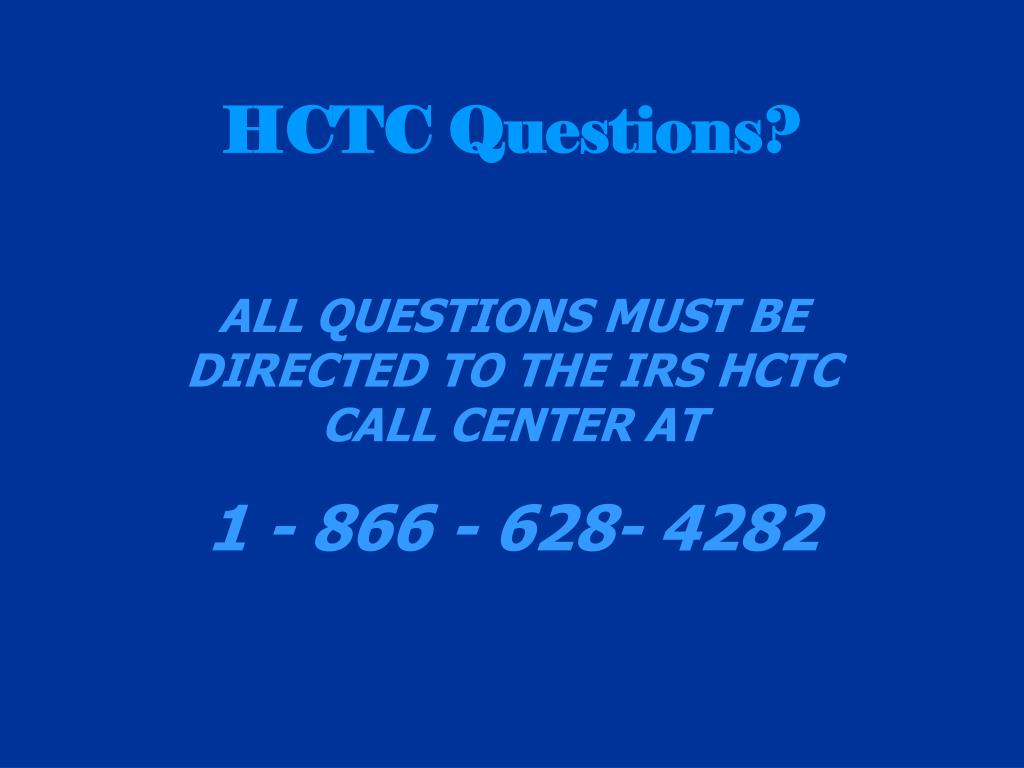 HCTC Questions?