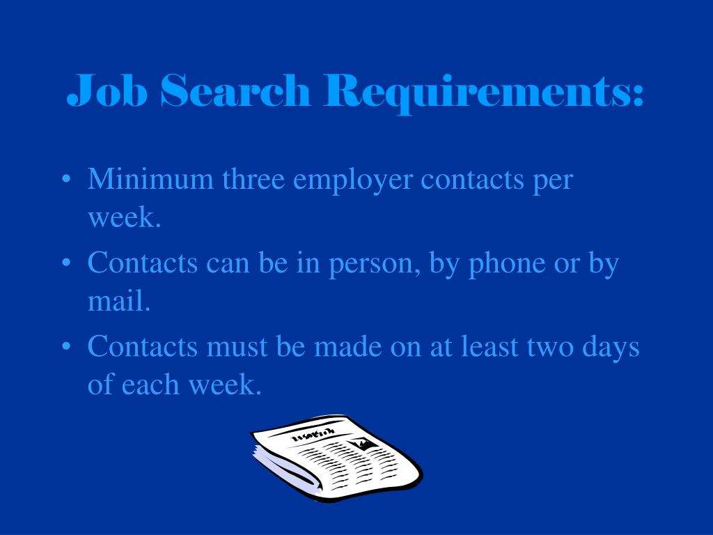 Job Search Requirements: