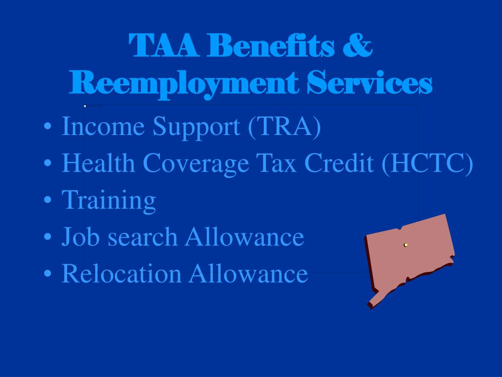 TAA Benefits & Reemployment Services