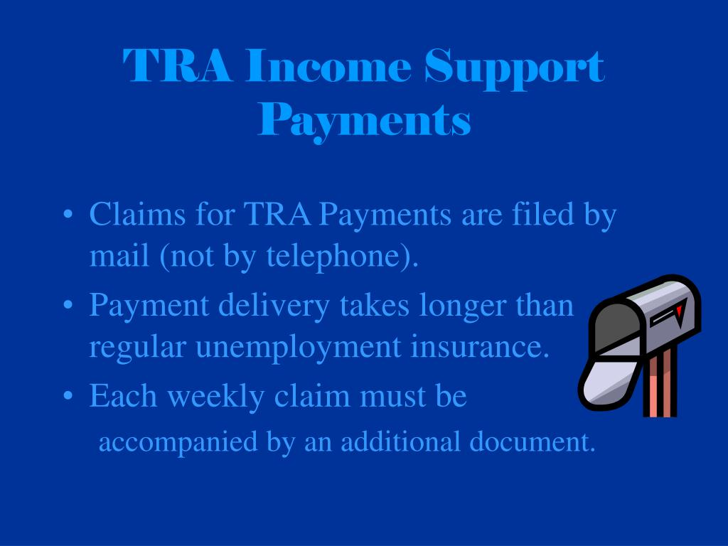 TRA Income Support Payments