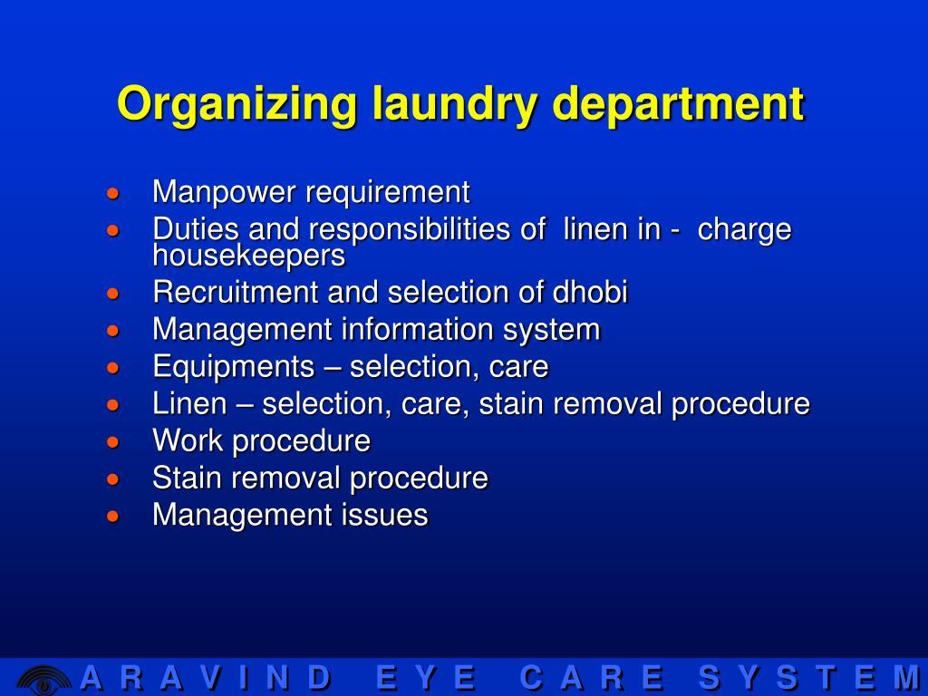 Organizing laundry department