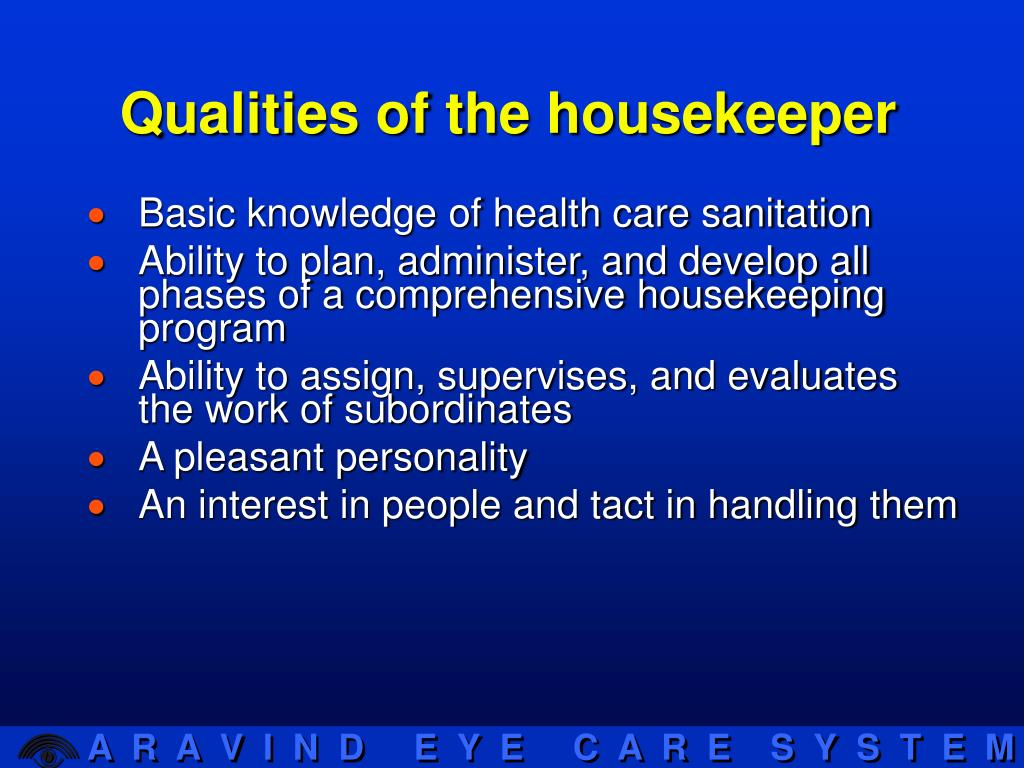Qualities of the housekeeper