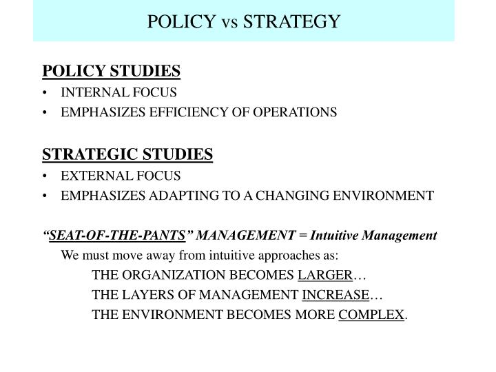 Policy vs strategy l.jpg
