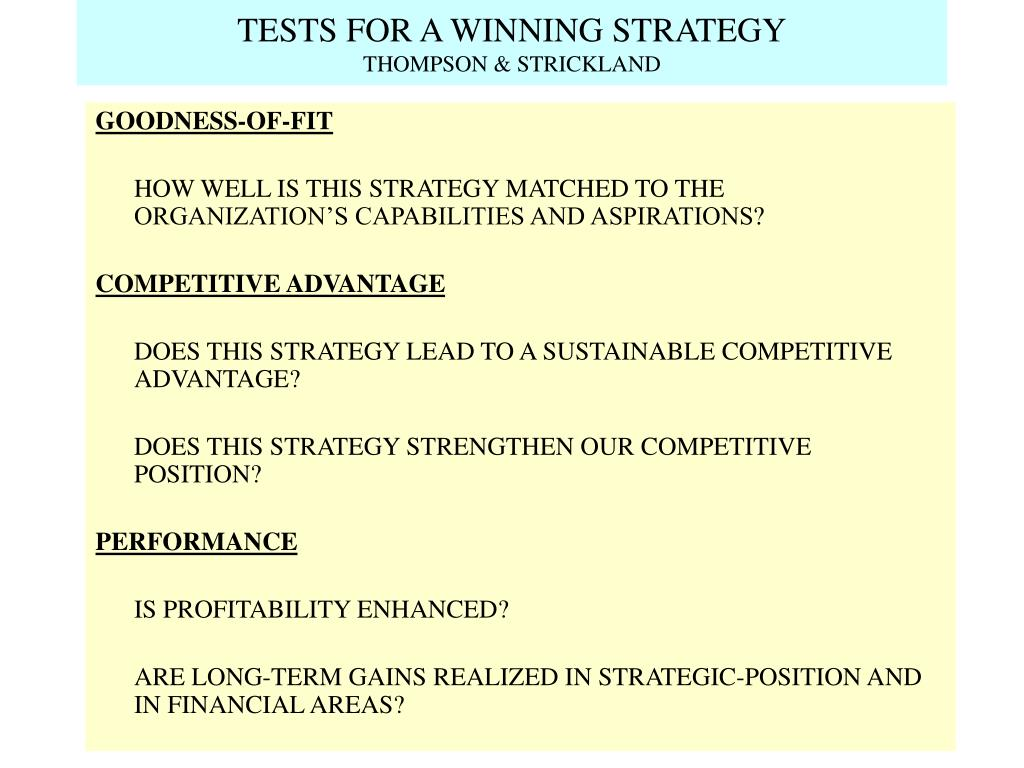 TESTS FOR A WINNING STRATEGY