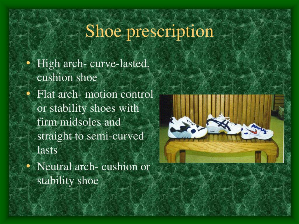 Shoe prescription