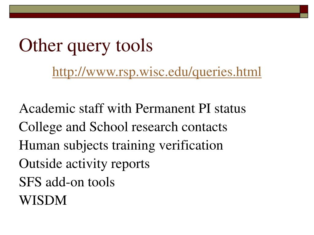 Other query tools