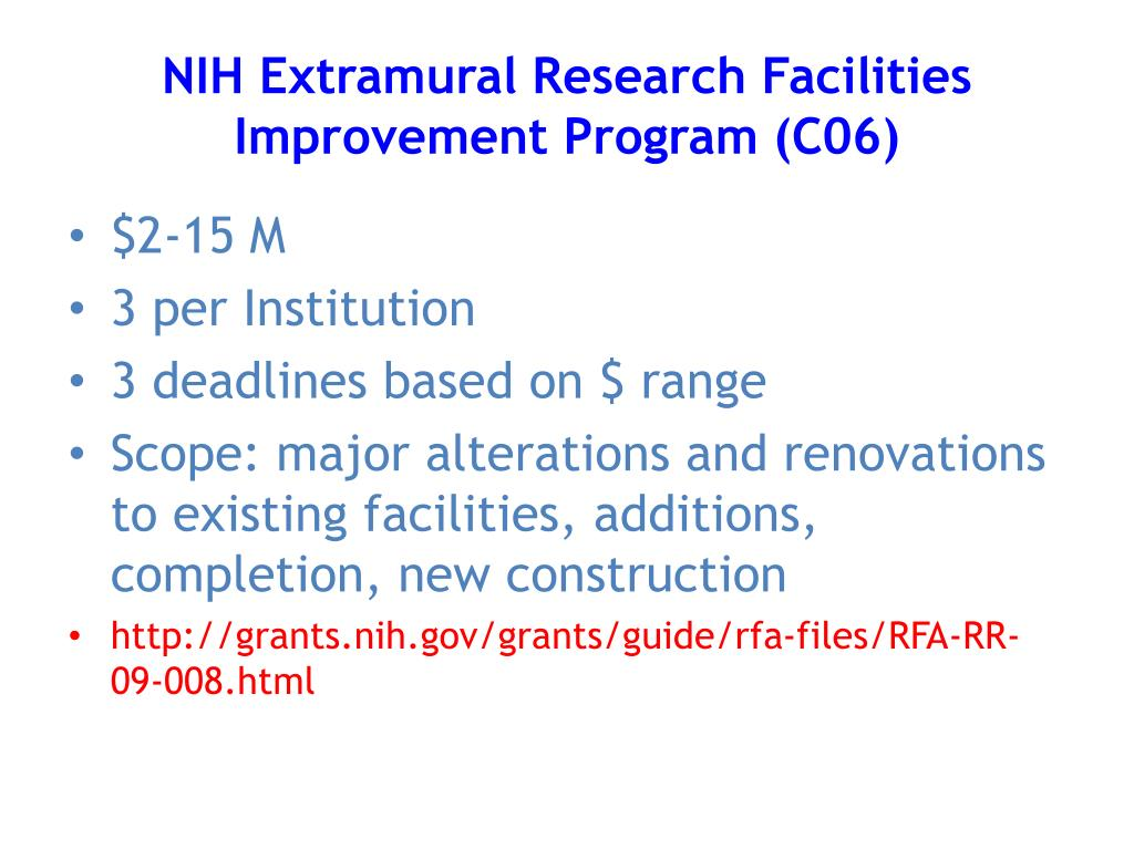 NIH Extramural Research Facilities Improvement Program (C06)