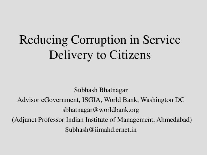 Reducing corruption in service delivery to citizens l.jpg