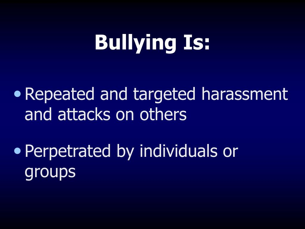 Bullying Is: