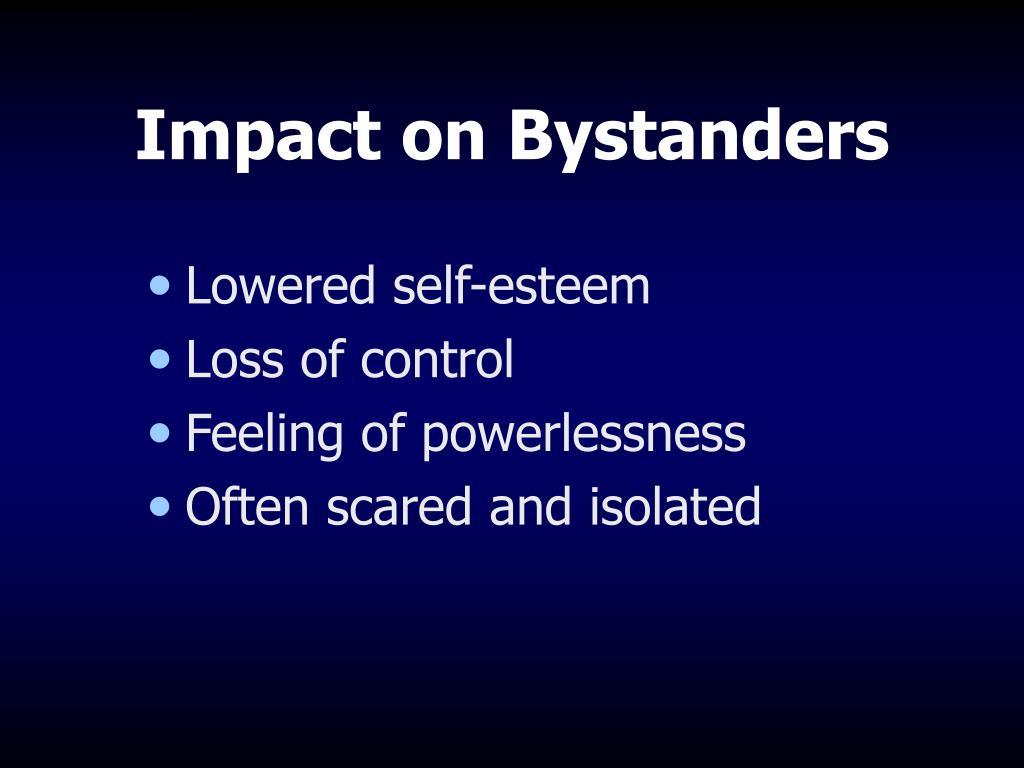 Impact on Bystanders