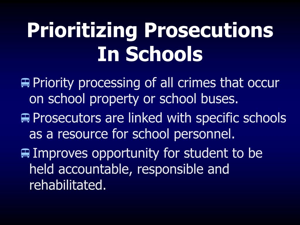 Prioritizing Prosecutions In Schools