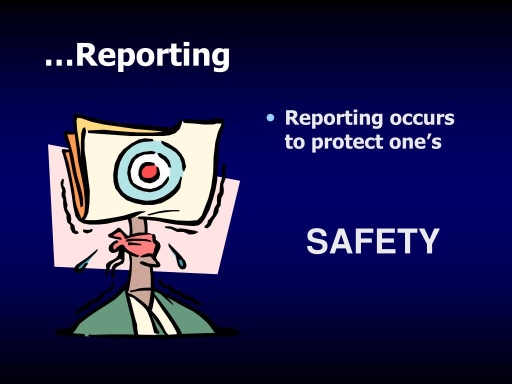 …Reporting