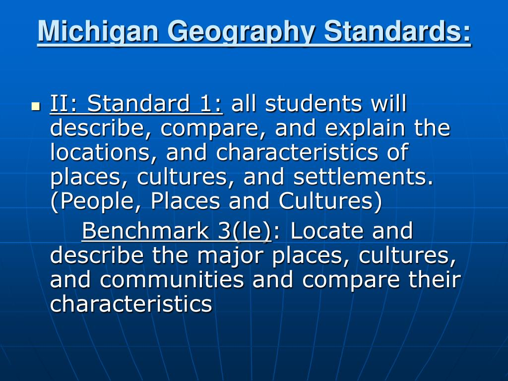 Michigan Geography Standards: