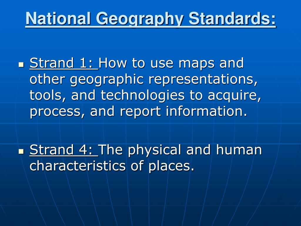 National Geography Standards: