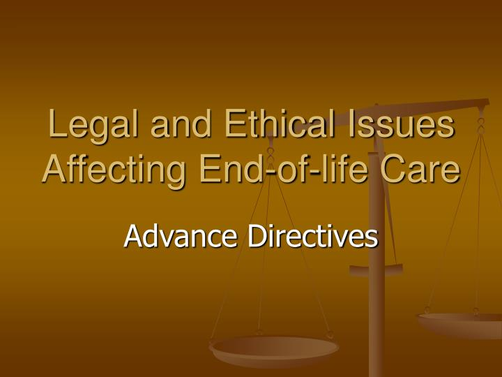 ethics in end of life care Profession and contemporary bioethics shall guide social workers practicing in  palliative and end of life care the nasw code of ethics (nasw, 2000) is one of .
