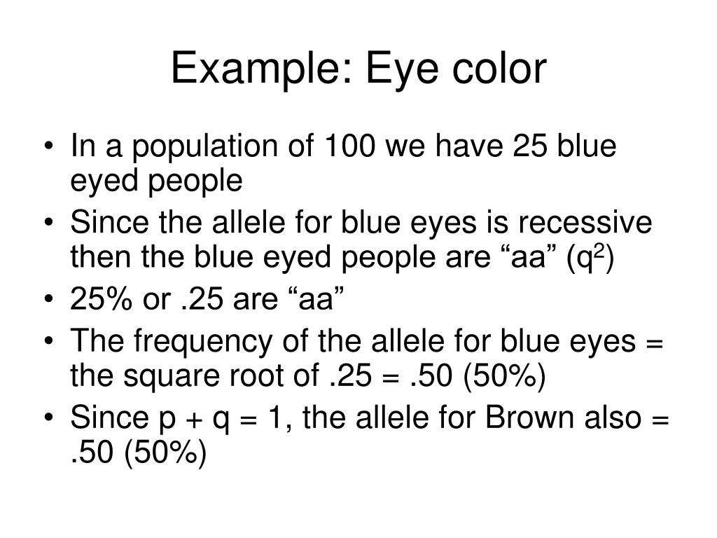 Example: Eye color