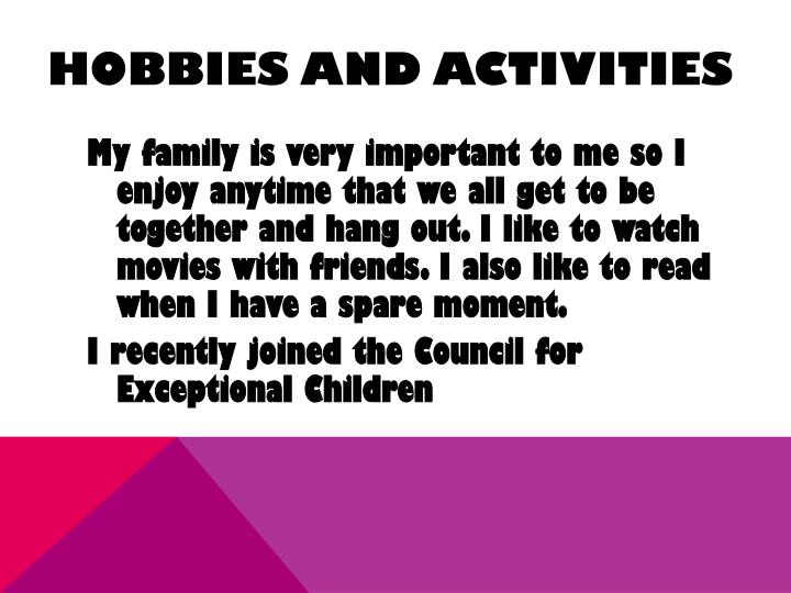 Hobbies and activities