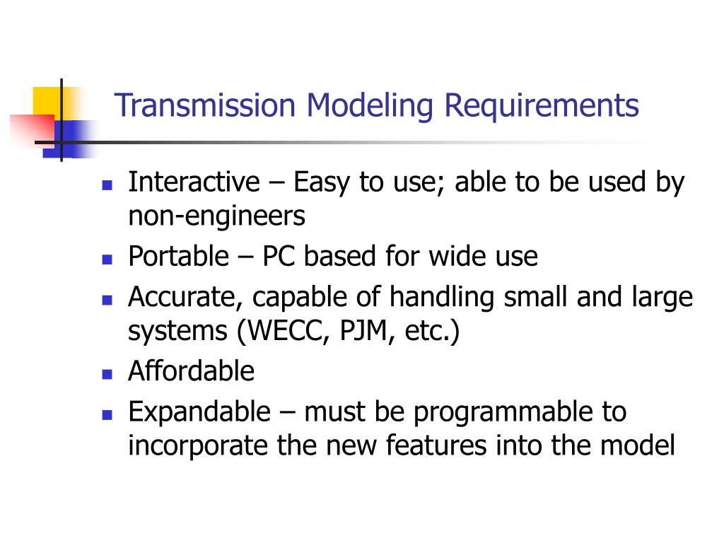 Transmission Modeling Requirements