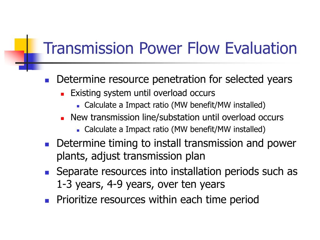 Transmission Power Flow Evaluation