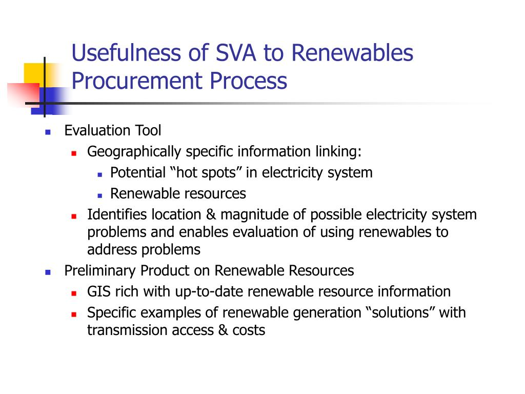 Usefulness of SVA to Renewables Procurement Process