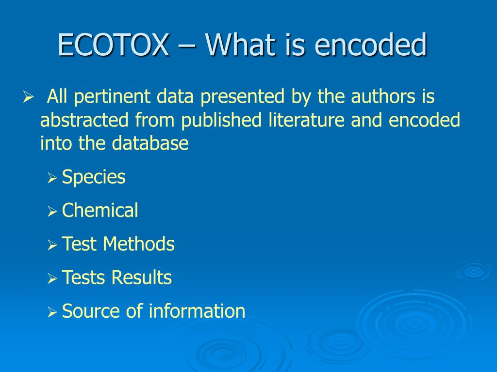 ECOTOX – What is encoded