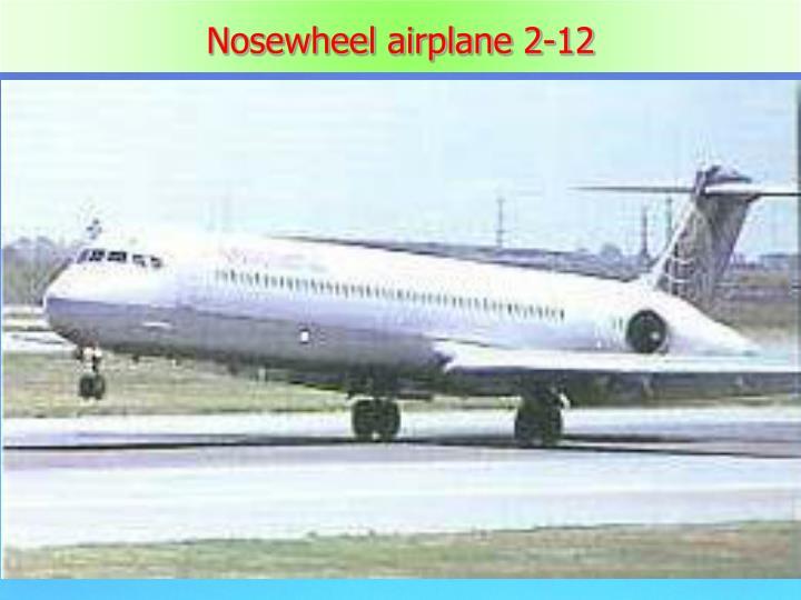 Nosewheel airplane 2-12