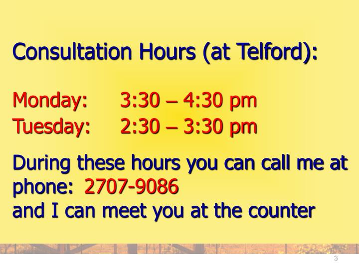 Consultation Hours (at Telford):