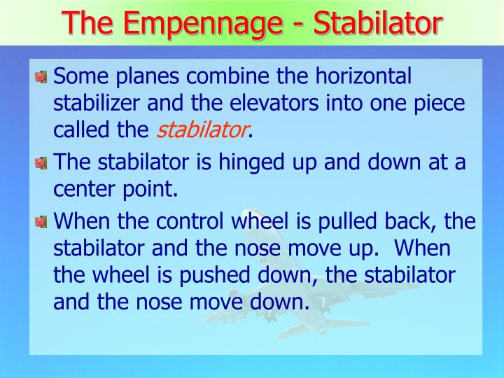The Empennage - Stabilator