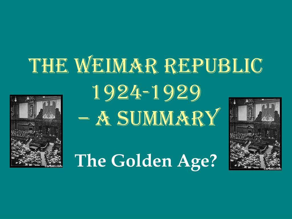 weimar republic summary pointd Gay's book, weimar culture: the outsider as insider, is a chronological study of the artistic and intellectual life of the weimar republic that emphasizes the.