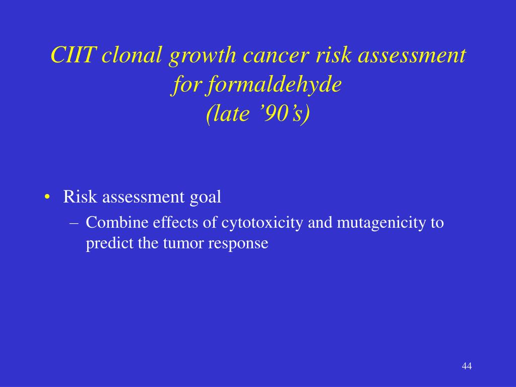 CIIT clonal growth cancer risk assessment for formaldehyde