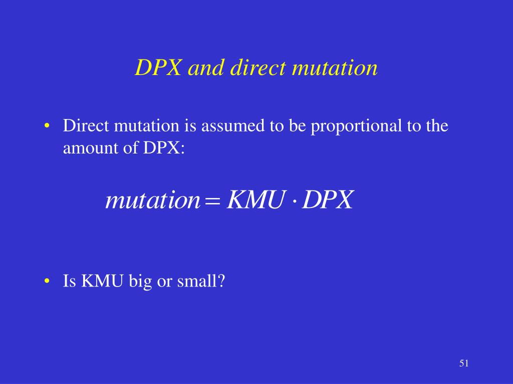 DPX and direct mutation