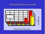 formaldehyde bioassay results