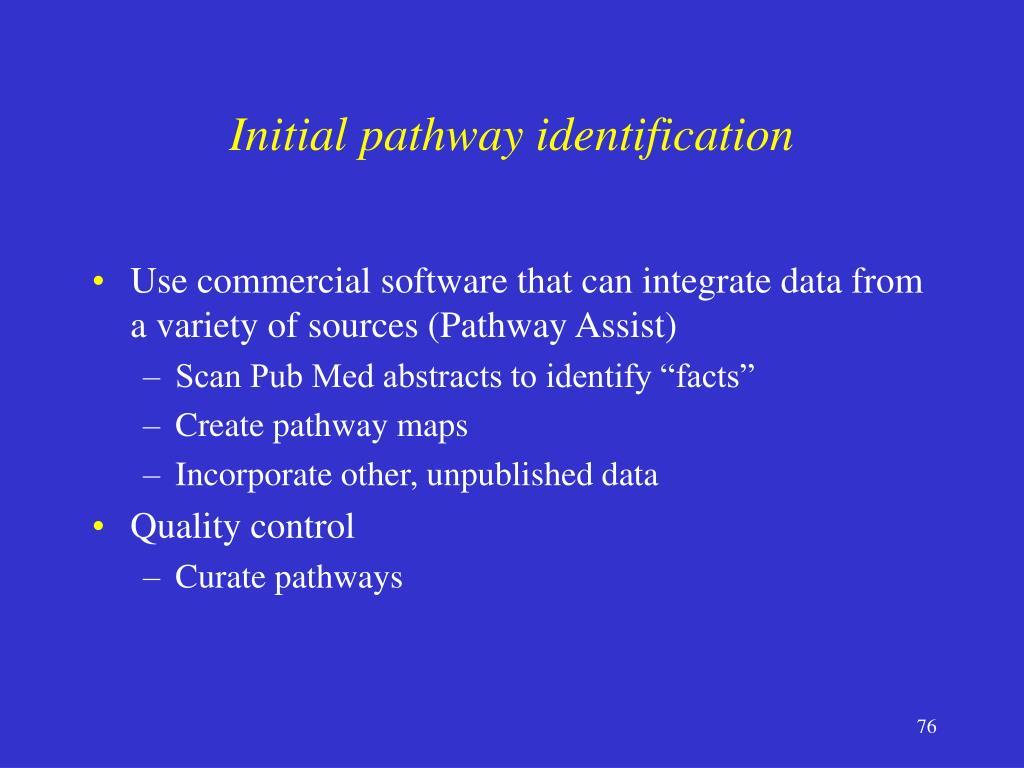 Initial pathway identification