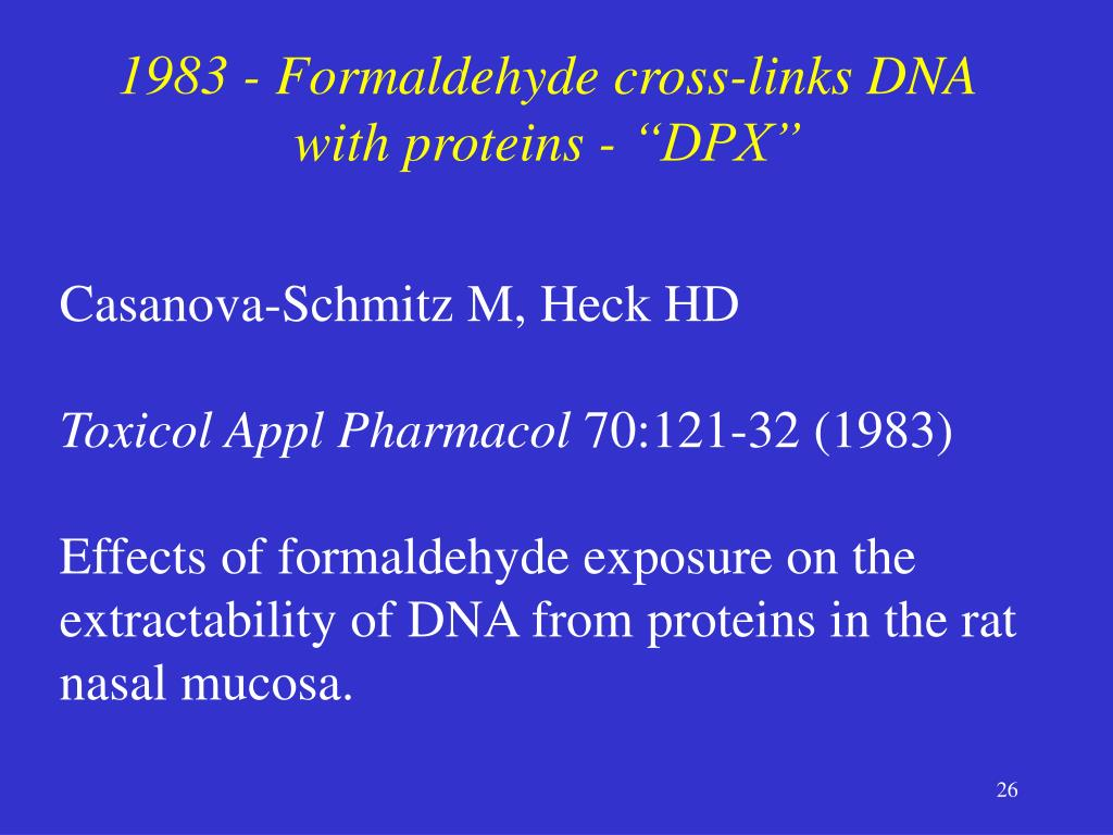 """1983 - Formaldehyde cross-links DNA with proteins - """"DPX"""""""