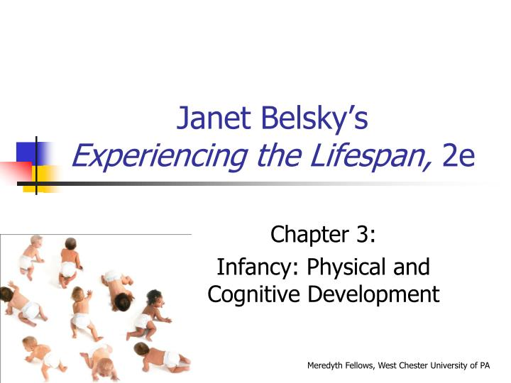 Janet belsky s experiencing the lifespan 2e