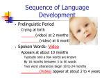sequence of language development