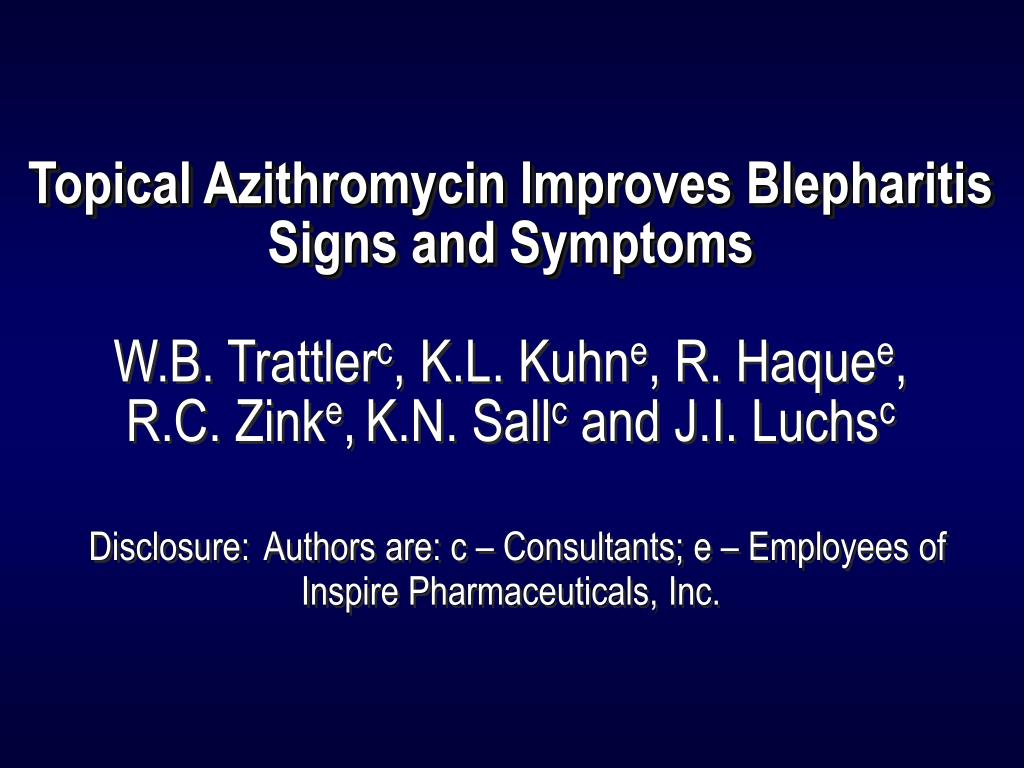 Topical Azithromycin Improves Blepharitis Signs and Symptoms