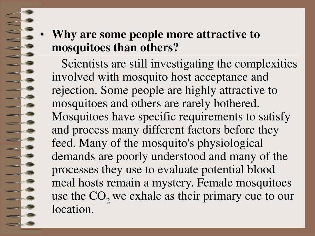 Why are some people more attractive to mosquitoes than others?